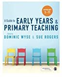 img - for A Guide to Early Years and Primary Teaching book / textbook / text book
