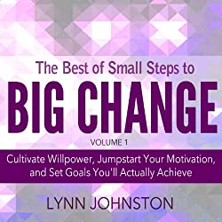 The Best of Small Steps to Big Change