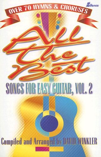 All The Best Songs for Easy Guitar, Vol. 2 (Volume 2) Easy Blues Guitar Solos