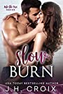 Slow Burn (Into The Fire Book 2)