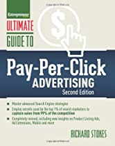 Ultimate Guide to Pay-Per-Click Advertising (Ultimate Series)
