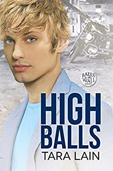 Release Day Review: High Balls (Balls to the Wall) by Tara Lain