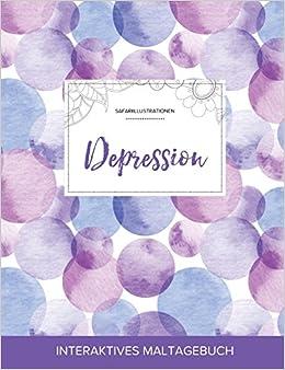 Book Maltagebuch für Erwachsene: Depression (Safariillustrationen, Lila Blasen)