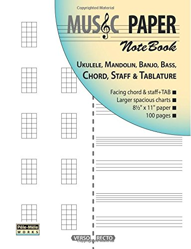 MUSIC PAPER NoteBook - Ukulele, Mandolin, Banjo, Bass, Chord, Staff & Tablature