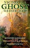Victorian Ghost Stories, , 0192829998