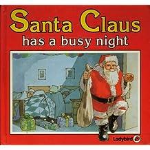 Santa Claus Has a Busy Night (Square books - Christmas books) by Lynne Bradbury (1985-01-31)