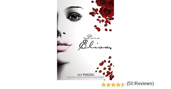 Para Elisa (Libro 1) Bilogía eBook: Perozo, Lily, Sciacca, Mariana ...