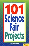 101 Science Fair Projects, Kris Hirschmann, 081676963X
