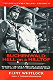 img - for Buchenwald: Hell on a Hilltop (The Buchenwald Trilogy) book / textbook / text book