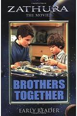 Zathura: Brothers Together (Zathura: The Movie) Paperback