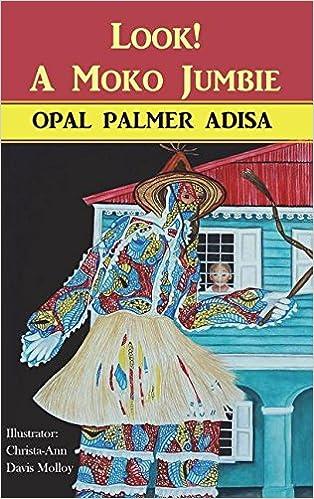 Look! A Moko Jumbie por Opal Palmer Adisa epub