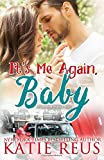 It's Me Again, Baby (O'Connor Family Series Book 3)