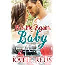 It's Me Again, Baby (O'Connor Family Series Book 3) (Volume 3)