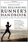 img - for The Beginning Runner's Handbook: The Proven 13-Week Walk/Run Program book / textbook / text book