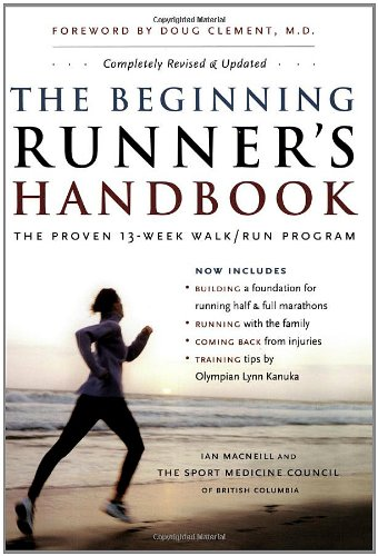 The Beginning Runner's Handbook: The Proven 13-Week Walk/Run (Runners Handbook)