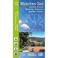 ATK25-O11 München-Süd (Amtliche Topographische Karte 1:25000): Gräfelfing, Grünwald, Oberhaching, Unterhaching, Sauerlach, Schäftlarn (ATK25 Amtliche Topographische Karte 1:25000 Bayern)