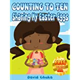 Counting to Ten and Sharing My Easter Eggs (Rhyming Books for Children)