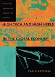 High Tech and High Heels in the Global Economy