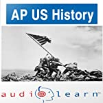 AP US History Test AudioLearn Study Guide : AudioLearn AP Series | AudioLearn Editors