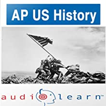 AP US History Test AudioLearn Study Guide : AudioLearn AP Series Audiobook by AudioLearn Editors Narrated by AudioLearn Voice Over Team
