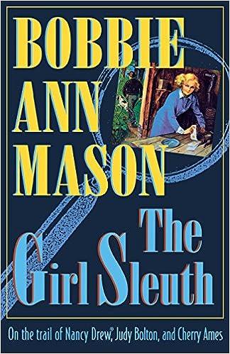 The Girl Sleuth Bobbie Mason 9780820317397 Amazon Books
