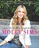 By Molly Sims The Everyday Supermodel: My Beauty, Fashion, and Wellness Secrets Made Simple (Original) [Paperback]