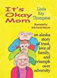 It's Okay Mom, Linda Thompson, 1594330816