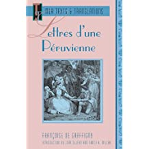 Letters D'Une Peruvienne (Texts: Texts No.2)
