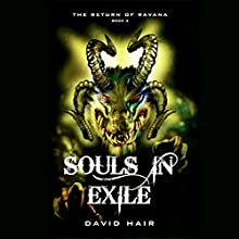 Souls in Exile: The Return of Ravana, Book 3 Audiobook by David Hair Narrated by Samrat Chakrabarti