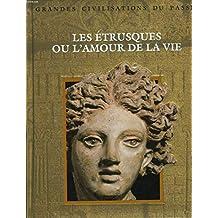 Etrusques Ou L'amour De La Vie