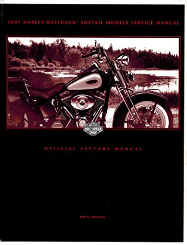 Official Factory Service Manual (2001 Harley-Davidson Softail Models Service Manual (Official Factory Manual))