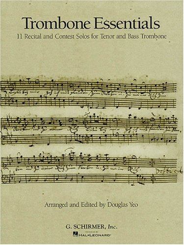 (Trombone Essentials (Rubank Solo Collection))