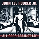 John Lee Jr. Hooker: All Odds Against Me (Audio CD)