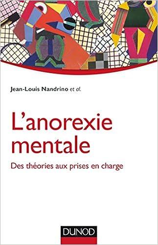Ebook gratuit au format txt télécharger L'anorexie mentale - Des théories aux prises en charge by Jean-Louis Nandrino PDF RTF DJVU