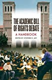 img - for The Academic Bill of Rights Debate: A Handbook book / textbook / text book