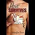 Love Survives (Love Suicide Book 2)