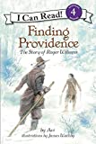 img - for Finding Providence: The Story of Roger Williams (I Can Read Level 4) book / textbook / text book