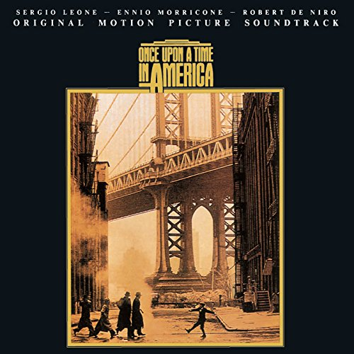 Once Upon A Time In America (Original Motion Picture Soundtrack) (Ennio Morricone Once Upon A Time In America)
