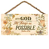 With God All Things are Possible Floral Design 5 x 10 Wood Plank Design Hanging Sign