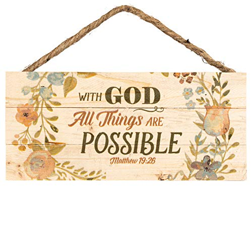 P. Graham Dunn with God All Things are Possible Floral Design 5 x 10 Wood Plank Design Hanging
