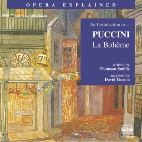 La Boh'me: An Introduction to Puccini's Opera (Opera Explained)