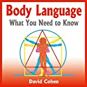 Body Language: What You Need to Know Audiobook by David Cohen Narrated by Simon Whistler