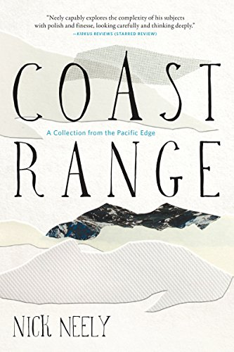 (Coast Range: A Collection from the Pacific Edge)