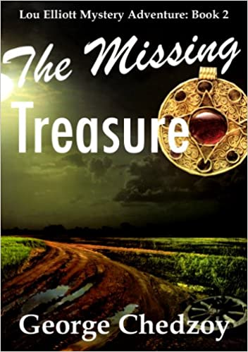 Ebook Kindle Format kostenloser Download The Missing Treasure (Lou Elliott Mystery Adventures Book 2) by George Chedzoy B00BE33L7Q PDF iBook PDB