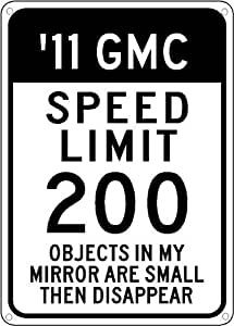 2011 11 GMC SIERRA Speed Limit Sign - 10 x 14 Inches
