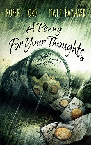 A Penny For Your Thoughts: (The Lowback Series - Book 1)