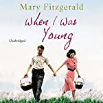 When I Was Young   Mary Fitzgerald