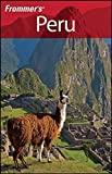 img - for Frommer's Peru (Frommer's Complete Guides) Paperback July 28, 2008 book / textbook / text book