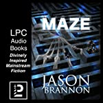 The Maze: The Lost Labyrinth | Jason Brannon