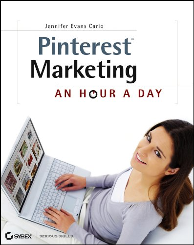 Download Pinterest Marketing: An Hour a Day Pdf
